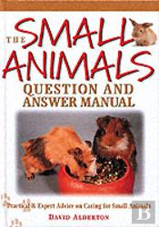 SMALL ANIMALS QUESTIONS AND ANSWER MANUAL