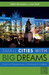 Small Cities With Big Dreams