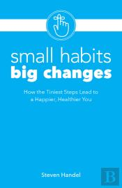 Small Habits, Big Changes
