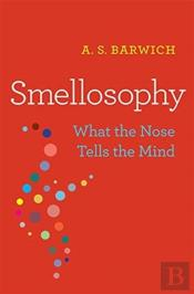 Smellosophy 8211 What The Nose Tells