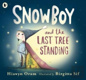 Snow Boy & The Last Tree Standing