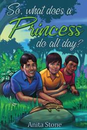 So, What Does A Princess Do All Day?
