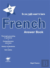 So You Really Want To Learn French Book 1answer Book