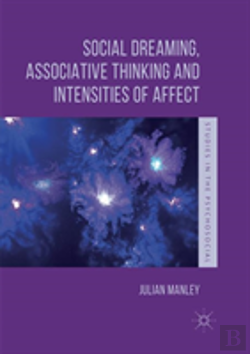 Bertrand.pt - Social Dreaming, Associative Thinking And Intensities Of Affect