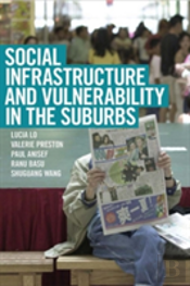 Social Infrastructure And Vulnerability In The Suburbs