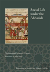 Social Life Under The Abbasids