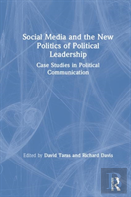 Social Media And The New Politics Of Political Leadership