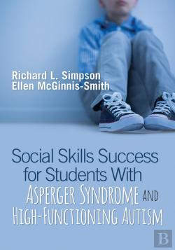Bertrand.pt - Social Skills Success For Students With Asperger Syndrome And High-Functioning Autism