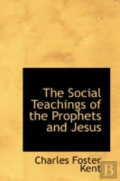Social Teachings Of The Prophets And Jesus