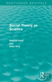 Social Theory As Science