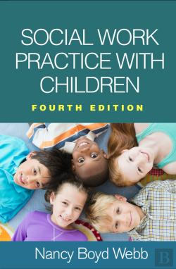 Bertrand.pt - Social Work Practice With Children, Fourth Edition