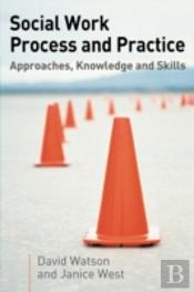 Social Work Process And Practice