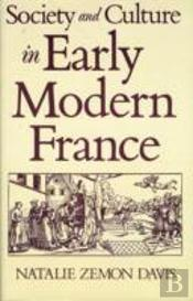 Society And Culture In Early Modern France