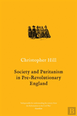 Bertrand.pt - Society And Puritanism In Pre-Revolutionary England