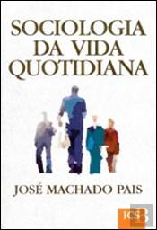 Sociologia da Vida Quotidiana