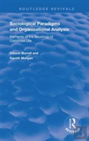 Sociological Paradigms And Organisational Analysis