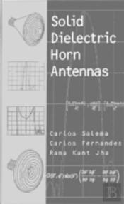 Solid Dielectric Horn Antennas