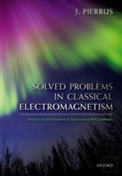 Solved Problems In Classical Electromagn