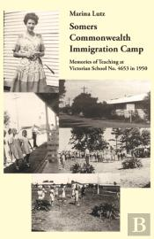 Somers Commonwealth Immigration Camp: Me