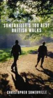 Somerville'S 100 Best British Walks