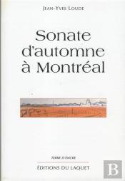 Sonate D'Automne A Montreal