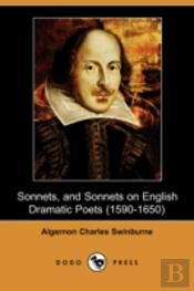 Sonnets, And Sonnets On English Dramatic Poets (1590-1650) (Dodo Press)