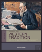Sources Of The Western Tradition Vii