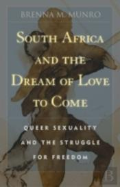 South Africa And The Dream Of Love To Come