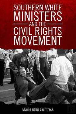 Bertrand.pt - Southern White Ministers And The Civil Rights Movement
