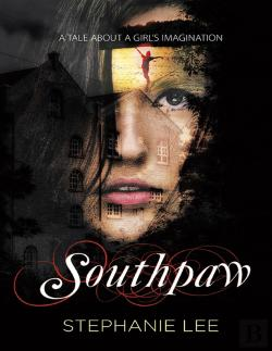Bertrand.pt - Southpaw: A Tale About A Girls Imagination