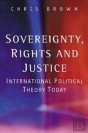 Sovereignty, Rights And Justice