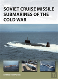 Bertrand.pt - Soviet Cruise Missile Submarines Of The Cold War