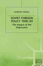 Soviet Foreign Policy, 1930-33