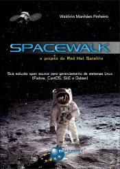 Spacewalk: O Projeto Do Red Hat Satellite