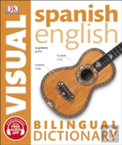 Spanish English Bilingual Visual Dictionary