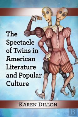 Bertrand.pt - Spectacle Of Twins In American Literature And Popular Culture