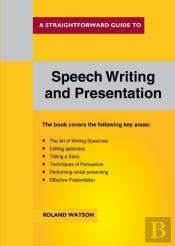 Speech Writing And Presentation