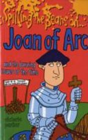 Spilling The Beans On Joan Of Arc
