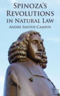 Bertrand.pt - Spinoza'S Revolutions In Natural Law