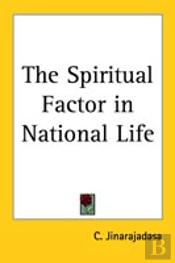 Spiritual Factor In National Life