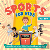 Sports For Kids - Trivia And Quiz Book For Kids - Children'S Questions & Answer Game Books