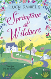 Springtime At Wildacre: A Gorgeously Uplifting, Feel-Good Romance