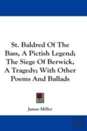 St. Baldred Of The Bass, A Pictish Legen