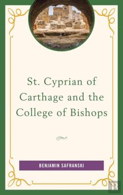 Bertrand.pt - St. Cyprian Of Carthage And The College Of Bishops