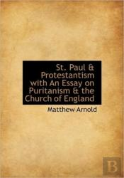 St. Paul & Protestantism With An Essay O