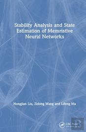 Stability Analysis And State Estimation Of Memristive Neural Networks