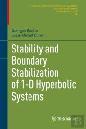 Stability And Boundary Stabilization Of 1-D Hyperbolic Systems