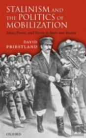 Stalin and the Politics of Mobilization