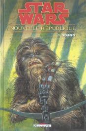 Star Wars - Nouvelle République T.3 ; Chewbacca