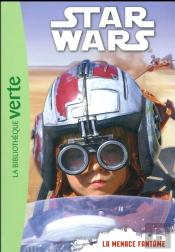 Star Wars 01 - Episode 1 (6-8 Ans)